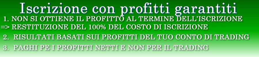 Iscrizione con profitti garantiti